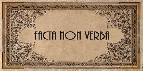 facta-non-verba