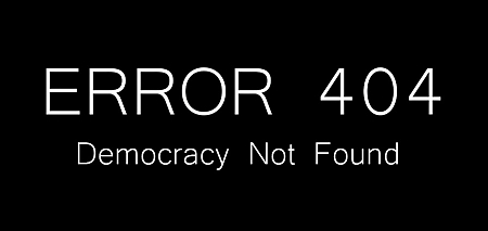error_404__democracy_not_found_by_loreejoe-d573qnx1
